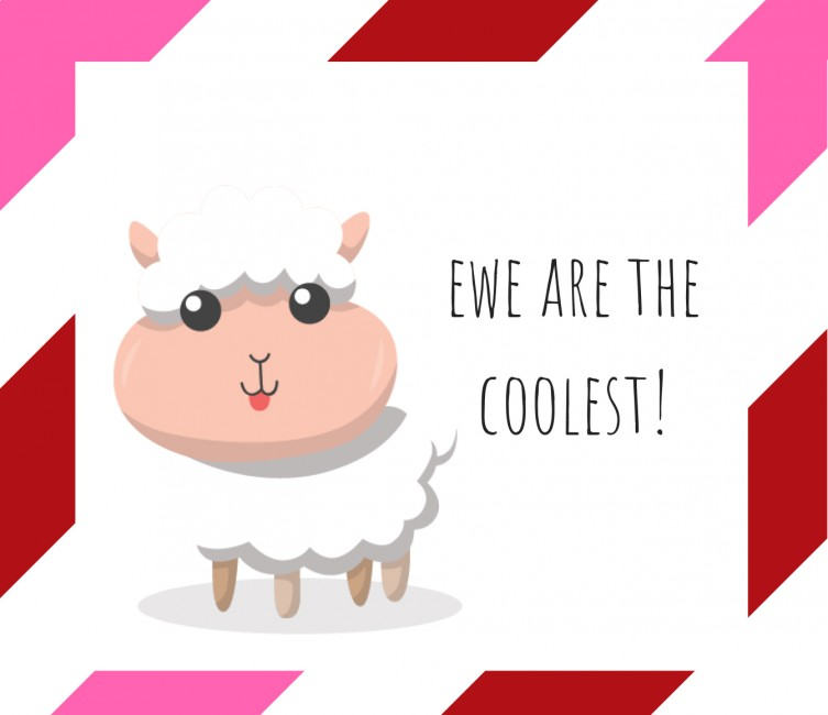 Valentine: Ewe are the coolest