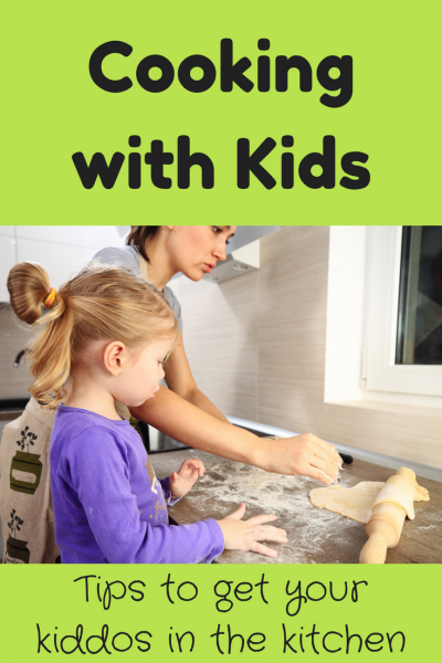 Cooking with Kids - Tips for the Kitchen