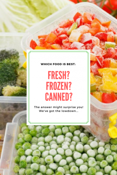 which is better fresh frozen canned food