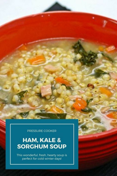 Best Ham Kale and Sorghum Soup
