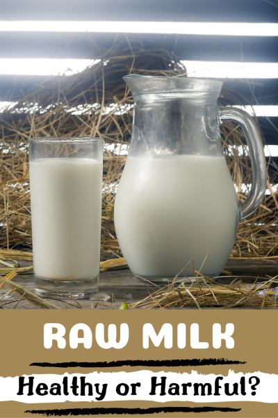 Is raw milk good for you?
